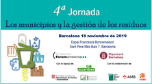 """18 de novembre de 2019 - 4a Jornada """"Los municipios y la gestión de los residuos 2019"""""""